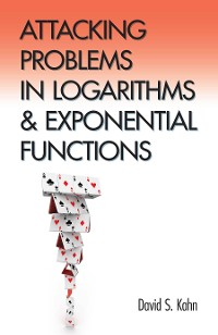 Cover Attacking Problems in Logarithms and Exponential Functions