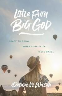 Cover Little Faith, Big God