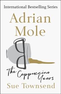 Cover Adrian Mole: The Cappuccino Years