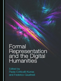 Cover Formal Representation and the Digital Humanities