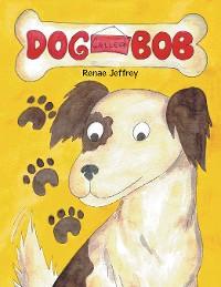 Cover Dog Called Bob