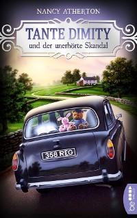 Cover Tante Dimity und der unerhörte Skandal