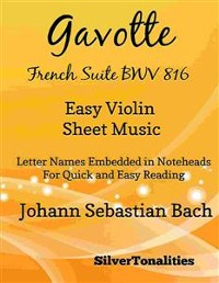 Cover Gavotte French Suite BWV 816 Easy Violin Sheet Music