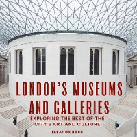 Cover London's Museums and Galleries