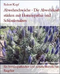 Cover Abwehrschwäche - Die Abwehrkraft stärken mit Homöopathie und Schüsslersalzen