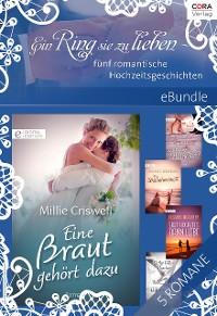 Cover Ein Ring sie zu lieben - fünf romantische Hochzeitsgeschichten