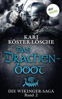 Cover Die Wikinger-Saga - Band 2: Das Drachenboot
