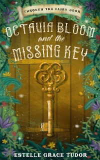 Cover Octavia Bloom and the Missing Key