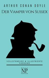 Cover Sherlock Holmes – Der Vampir von Sussex und andere Detektivgeschichten