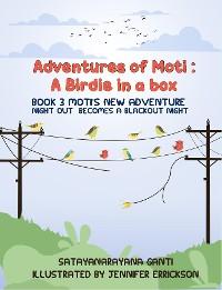 Cover Adventures of Moti: Book 3: Moti's New Adventure