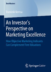 Cover An Investor's Perspective on Marketing Excellence