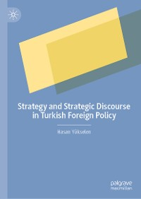Cover Strategy and Strategic Discourse in Turkish Foreign Policy