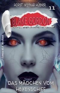 Cover Blake Gordon #11: Das Mädchen vom Hexenschiff