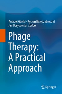 Cover Phage Therapy: A Practical Approach