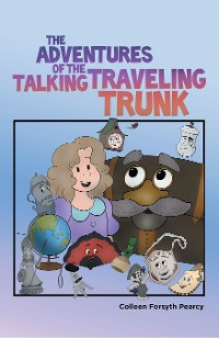 Cover The Adventures of the Talking Traveling Trunk