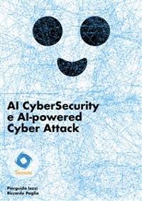 Cover AI CyberSecurity e AI-powered Cyber Attack
