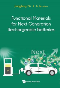 Cover Functional Materials For Next-generation Rechargeable Batteries