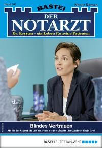 Cover Der Notarzt 363 - Arztroman