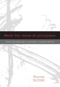 Cover Mente Zen, mente de principiante (Zen Mind, Beginner's Mind)
