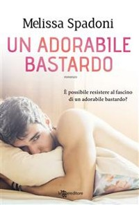 Cover Un adorabile bastardo