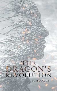 Cover The Dragon's Revolution