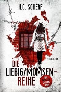 Cover Die Liebig/Momsen-Reihe