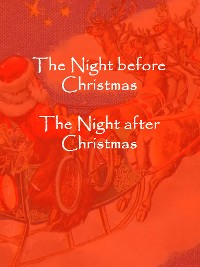 Cover The Night before Christmas, The Night after Christmas