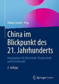 Cover China im Blickpunkt des 21. Jahrhunderts