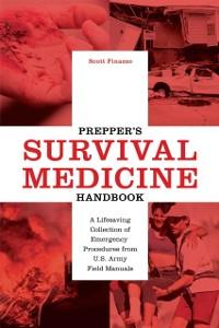 Cover Prepper's Survival Medicine Handbook