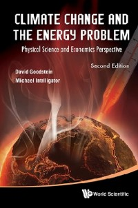 Cover Climate Change And The Energy Problem: Physical Science And Economics Perspective (Second Edition)