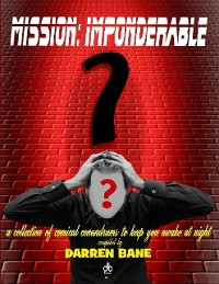 Cover Mission: Imponderable