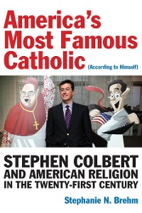 Cover America's Most Famous Catholic (According to Himself)