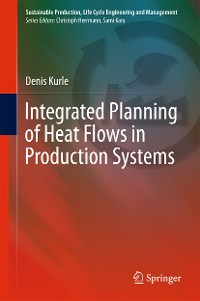 Cover Integrated Planning of Heat Flows in Production Systems