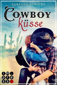 Cover Cowboyküsse (Kiss of your Dreams)