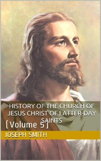 Cover History of the Church of Jesus Christ of Latter-day Saints, Volume 5