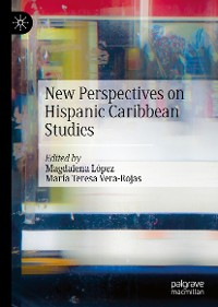 Cover New Perspectives on Hispanic Caribbean Studies