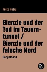 Cover Bienzle und der Tod im Tauerntunnel / Bienzle und der falsche Mord