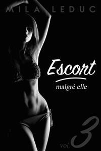Cover ESCORT Malgré Elle - Tome 3