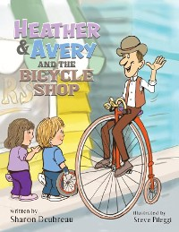 Cover Heather & Avery and the Bicycle Shop