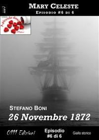 Cover 26 Novembre 1872 - Mary Celeste ep. #6