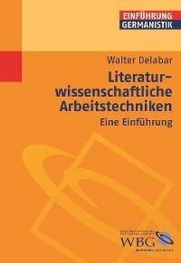 Cover Literaturwissenschaftliche Arbeitstechniken