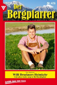 Cover Der Bergpfarrer 476 – Heimatroman