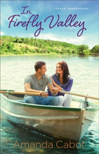Cover In Firefly Valley (Texas Crossroads Book #2)