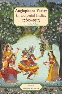 Cover Anglophone Poetry in Colonial India, 1780–1913