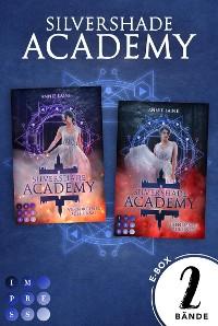 """Cover Silvershade Academy: Sammelband der romantischen Fantasy-Dilogie """"Silvershade Academy"""""""