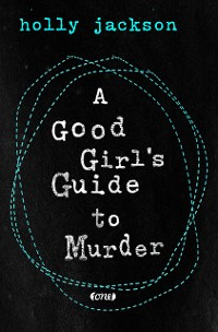 Cover A Good Girl's Guide to Murder