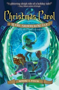 Cover Christmas Carol & the Shimmering Elf