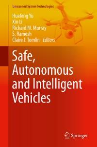 Cover Safe, Autonomous and Intelligent Vehicles