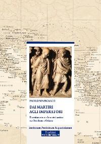 Cover Dai Martiri agli Imperatori