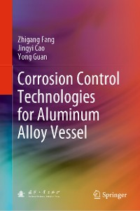 Cover Corrosion Control Technologies for Aluminum Alloy Vessel